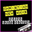 Christian New Wave Online Radio Station